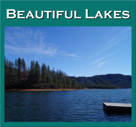 See beautiful lakes in the Redding ares